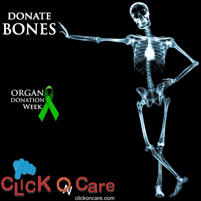 Organ Donation Week - Pledge your Bones ...............................