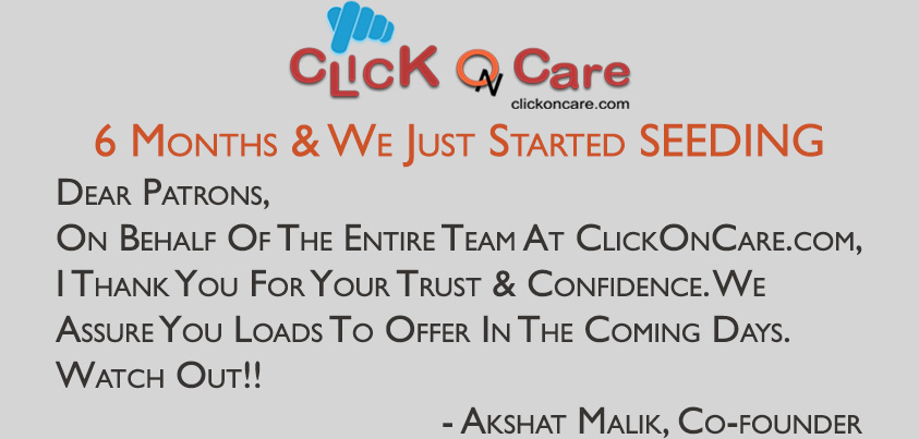 6 Months Since Launch of ClickOnCare.com